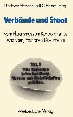 Verbande Und Staat (German, Paperback, 2. Aufl. 1981): Ulrich Von Alemann