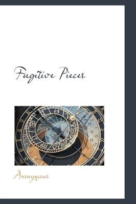 Fugitive Pieces (Hardcover): Anonymous