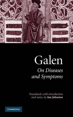 Galen: On Diseases and Symptoms (Hardcover, New): Galen