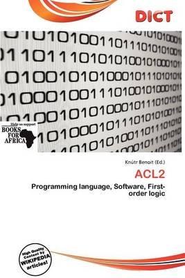 Acl2 (Paperback): Knutr Benoit