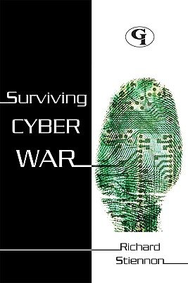 Surviving Cyberwar (Paperback): Richard Stiennon