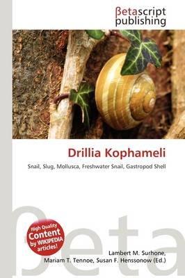 Drillia Kophameli (Paperback): Lambert M. Surhone, Mariam T. Tennoe, Susan F. Henssonow