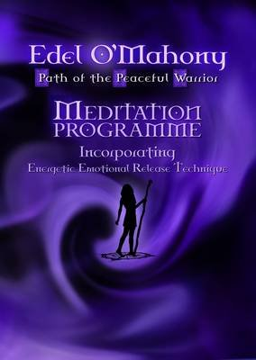 Path of the Peaceful Warrior - Meditation Programme (Electronic book text): Edel O'Mahony
