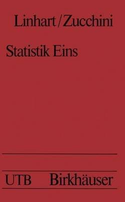 Statistik Eins (German, Paperback): Linhardt, Zucchini