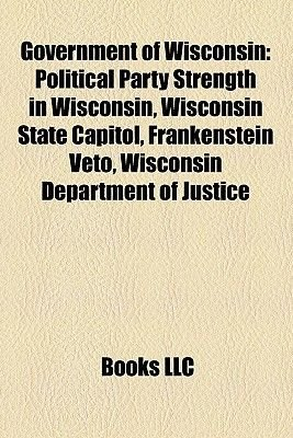 Government of Wisconsin - Governors of Wisconsin, Local Government in Wisconsin, Members of the Wisconsin Territorial...