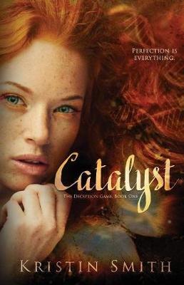 Catalyst (Paperback): Kristin Smith