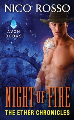 Night of Fire - The Ether Chronicles (Paperback): Nico Rosso
