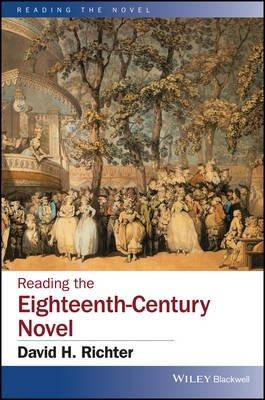 Reading the Eighteenth-Century Novel (Other digital): David H. Richter