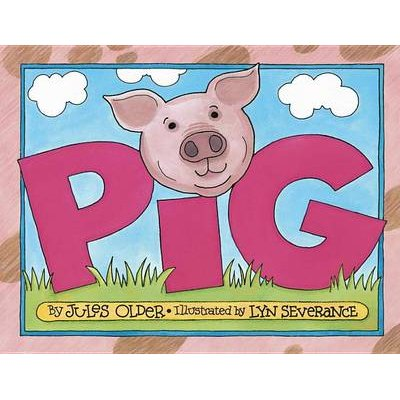 Pig (Hardcover, Revised ed.): Jules Older