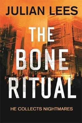 The Bone Ritual (Paperback): Julian Lees