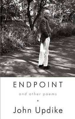 Endpoint and Other Poems (Electronic book text): John Updike
