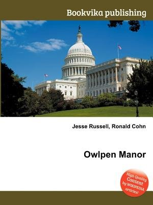 Owlpen Manor (Paperback): Jesse Russell, Ronald Cohn