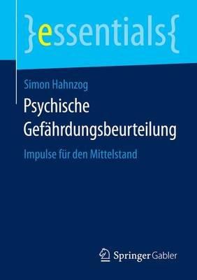 Psychische Gef Hrdungsbeurteilung; Impulse Fr Den Mittelstand (English, German, Undetermined, Electronic book text): Simon...