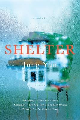 Shelter (Paperback): Jung Yun