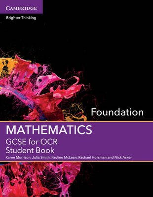GCSE Mathematics for OCR Foundation Student Book (Paperback): Karen Morrison, Julia Smith, Pauline McLean, Rachael Horsman,...