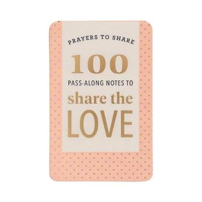Prayers to Share - 100 Pass-Along Notes to Share the Love (Paperback): Candace Cameron Bure