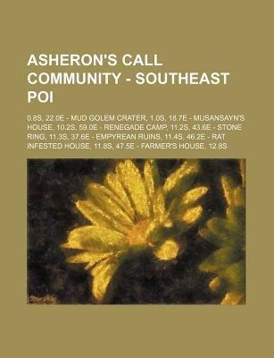 Asheron's Call Community - Southeast Poi - 0.8s, 22.0e - Mud Golem Crater, 1.0s, 18.7e - Musansayn's House, 10.2s,...