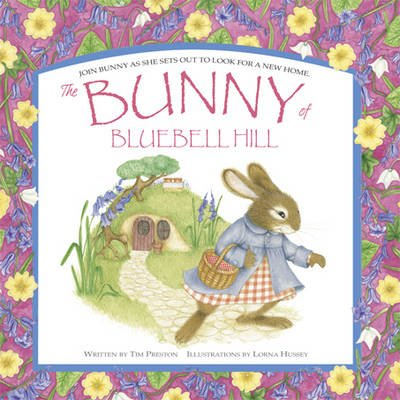 The Bunny of Bluebell Hill (Hardcover):