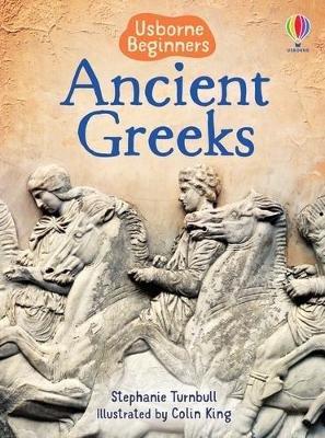 Ancient Greeks (Hardcover, New edition): Stephanie Turnbull