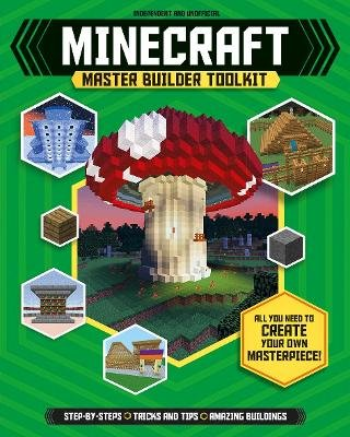 Minecraft Master Builder Toolkit (Paperback): Carlton Books
