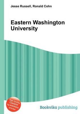 Eastern Washington University (Paperback): Jesse Russell, Ronald Cohn