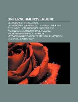 Unternehmensverbund - Genossenschaft, Cluster, Unternehmensverbindung, Klinikum Landkreis Tuttlingen, Verlagsgruppe Herder...