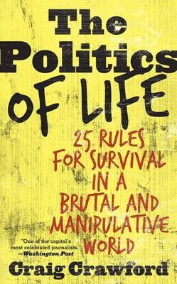 Politics of Life (Electronic book text): Craig Crawford