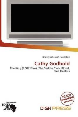 Cathy Godbold (Paperback): Kristen Nehemiah Horst