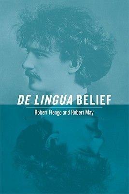 De Lingua Belief (Paperback): Robert Fiengo, Robert May