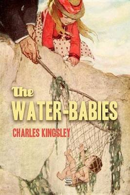 The Water-Babies - A Fairy Tale for a Land-Baby (Electronic book text): Charles Kingsley
