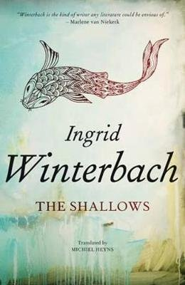 The shallows (Paperback): Ingrid Winterbach