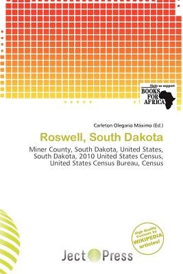 Roswell, South Dakota (Paperback): Carleton Olegario M. Ximo