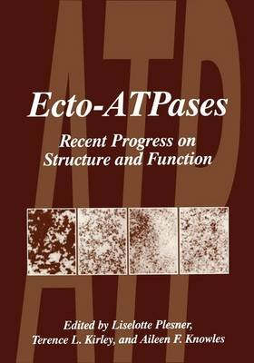 Ecto-ATPases - Recent Progress on Structure and Function (Paperback, Softcover reprint of the original 1st ed. 1997): Liselotte...