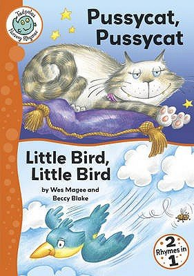Pussycat, Pussycat / Little Bird, Little Bird (Paperback): Wes Magee