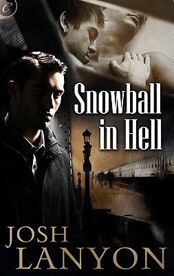 Snowball in Hell (Electronic book text): Josh Lanyon