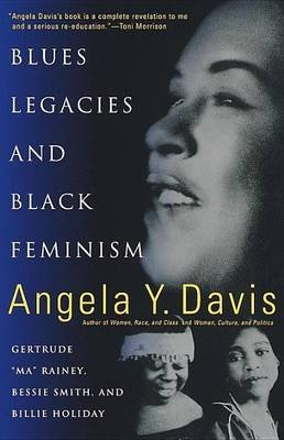 Blues Legacies and Black Feminism (Electronic book text): Angela Y. Davis