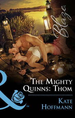 The Mighty Quinns: Thom (Electronic book text): Kate Hoffmann