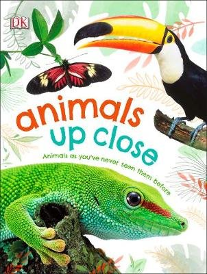 Animals Up Close (Hardcover): Dk
