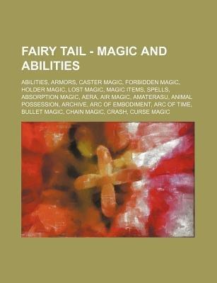 Fairy Tail - Magic and Abilities - Abilities, Armors, Caster