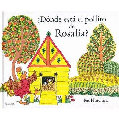 Donde Esta El Pollito de Rosalia? (Spanish, Hardcover): Pat Hutchins