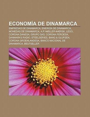Economia de Dinamarca - Empresas de Dinamarca, Energia de Dinamarca, Monedas de Dinamarca, A.P. Moller-Maersk, Lego, Corona...
