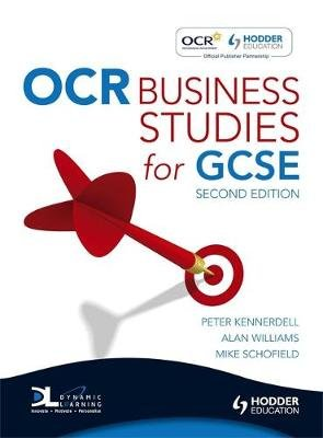 OCR Business Studies for GCSE (Paperback, 2nd Revised edition): Peter Kennerdell, Alan Williams, Mike Schofield