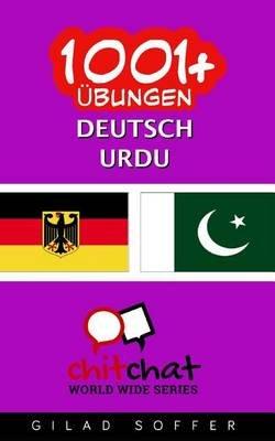 1001+ Ubungen Deutsch - Urdu (German, Paperback): Gilad Soffer