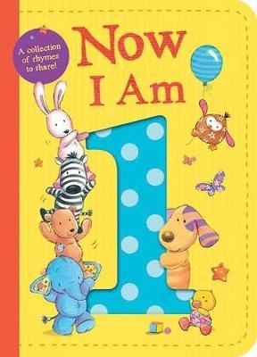 Now I Am One (Board book): Tiger Tales