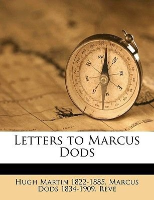 Letters to Marcus Dods (Paperback): Hugh Martin, Marcus Dods