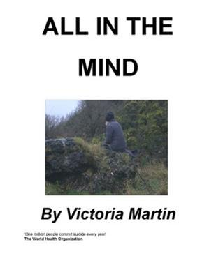 All in the Mind (Electronic book text): Victoria Martinpeglerpegler