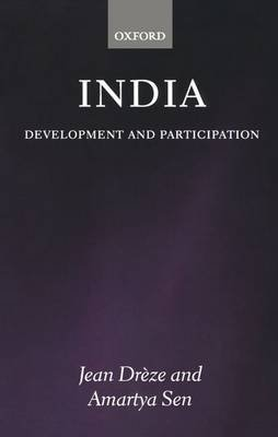 India - Development and Participation (Paperback, 2nd Revised edition): Jean Dreze, Amartya K. Sen