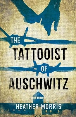The Tattooist Of Auschwitz (Paperback, Young Adult Edition): Heather Morris