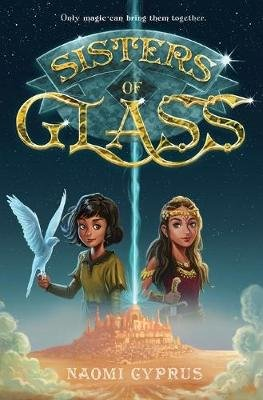 Sisters of Glass (Paperback): Naomi Cyprus