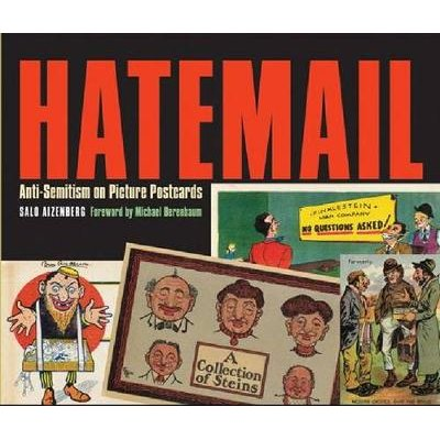 Hatemail - Anti-Semitism on Picture Postcards (Paperback): Salo Aizenberg